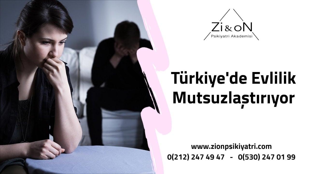 Türkiye'de Evlilik Mutsuzlaştırıyor