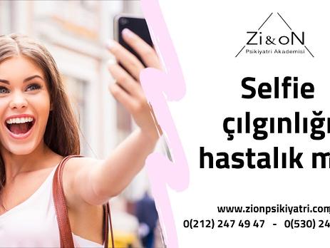 Selfie çılgınlığı Hastalık Mı?